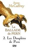Anne McCaffrey - La Ballade de Pern Tome 1 : .