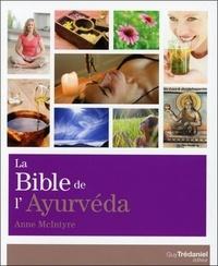 La Bible de l'ayurvéda - Anne McIntyre pdf epub