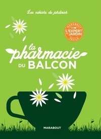 Anne McIntyre - Les pharmacies du balcon.