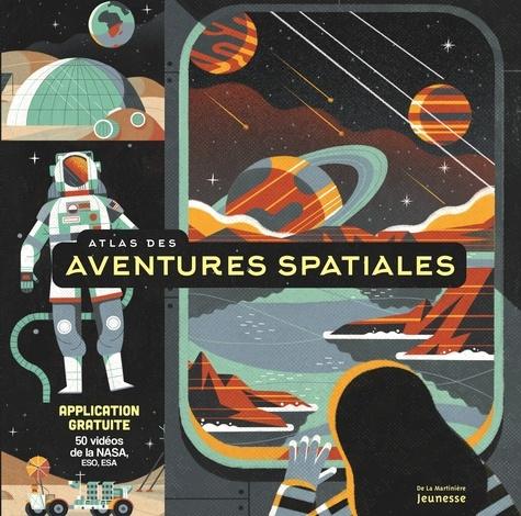 Anne McRae et  Muti - Atlas des aventures spatiales.