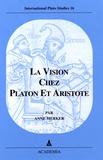 Anne Merker - La vision chez Platon et Aristote.