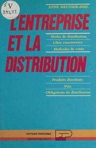 Anne Meunier-Bihl - L'entreprise et la distribution.