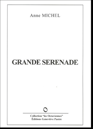 Anne Michel - Grande sérénade.