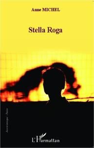 Anne Michel - Stella Roga.