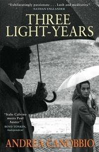 Anne Milano Appel et Andrea Canobbio - Three Light-Years.