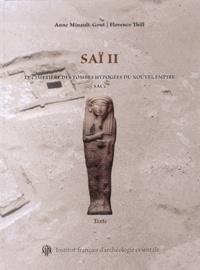 Anne Minault-Gout et Florence Thill - Saï II - Le cimetière des tombes hypogées du Nouvel Empire SAC5, 2 volumes.