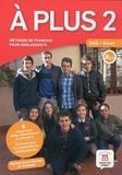 Anne Mocaër - A plus 2, Niveau A2.1 - Avec un livret. 1 DVD