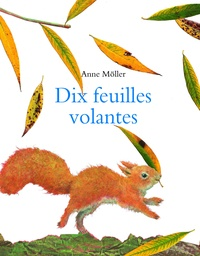 Anne Möller - Dix feuilles volantes.