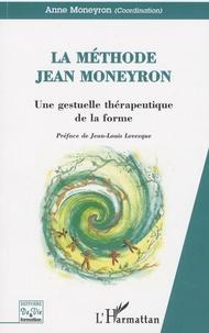 La méthode Jean Moneyron - Une gestuelle thérapeutique de la forme.pdf