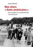 Anne Monier - Nos chers «amis américains».