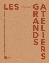 Anne-Monique Bardago - Les Grands Ateliers - Un lieu unique de formation, d'expérimentation et de recherche en architecture.