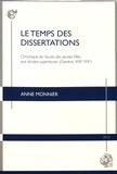 Anne Monnier - Le temps des dissertations - Chronique de l'accès des jeunes filles aux études supérieures (Genève, XIXe-XXe).