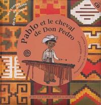 Anne Montange et Frédérick Mansot - Pablo et le cheval de Don Pedro. 1 CD audio