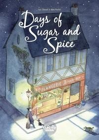 Anne Montel et Loïc Clément - Days of Sugar and Spice.