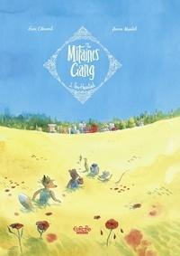 Anne Montel et Loïc Clément - The Mitaines Gang - Volume 2 - Fox-Hearted.