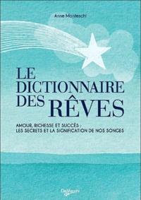 Ucareoutplacement.be Le Dictionnaire des Rêves - Amour, richesse et succès : les secrets et la signification de nos songes Image