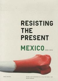 Anne Montfort et Sylvie Moreau-Soteras - Resisting the present, Mexico 2000/2012 - Musée d'art moderne de la ville de Paris, ARC ; Museo Amparo, Puebla.