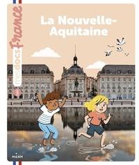 Anne Morel et Mélanie Roubineau - La Nouvelle-Aquitaine.