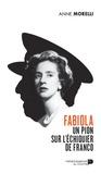 Anne Morelli - Fabiola un pion sur l echiquier de franco.