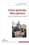 Anne Morelli et Daniel Zamora - Grève générale, Rêve général - Espoir de transformation sociale.