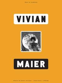 Anne Morin et Ann Marks - Vivian Maier.
