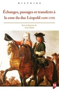 Feriasdhiver.fr Echanges, passages et transferts à la cour du duc Léopold (1698-1729) Image