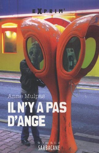Anne Mulpas - Il n'y a pas d'ange.