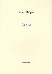 Anne Mulpas - La nue.