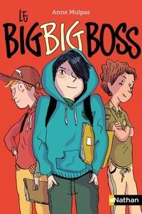 Anne Mulpas - Le big big boss.