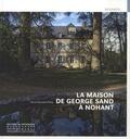 Anne Muratori-Philip - La maison de George Sand à Nohant.