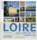 Anne Muratori-Philip - Les châteaux de la Loire.