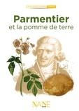 Anne Muratori-Philip - Parmentier et la pomme de terre.