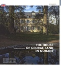 Anne Muratori-Philip - The House of George Sand in Nohant.