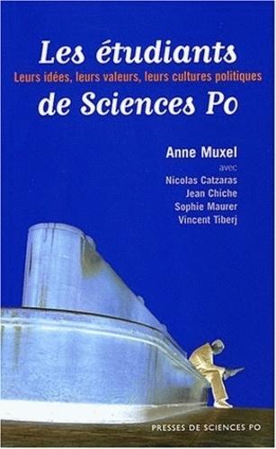 Anne Muxel - Les étudiants de Sciences Po - Leurs idées, leurs valeurs, leurs cultures politiques.