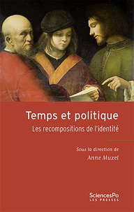 Anne Muxel - Temps et politique - Les recompositions de l'idendité.