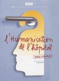 Anne Nardin - L'humanisation de l'hôpital - Mode d'emploi.