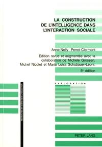 Anne-Nelly Perret-Clermont - La construction de l'intelligence dans l'interaction sociale.