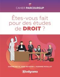 Anne Neymann et Marine Pataillot - Etes-vous fait pour les études de droit ?.