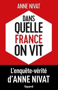 Livres audio téléchargements gratuits Dans quelle France on vit 9782213706504 iBook ePub CHM par Anne Nivat (French Edition)