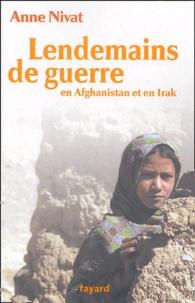 Anne Nivat - Lendemains de guerre en Afghanistan et en Irak.