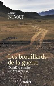 Lesmouchescestlouche.fr Les Brouillards de la guerre - Dernière mission en Afghanistan Image