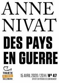 Anne Nivat - Tracts de Crise (N°47) - Des pays en guerre.
