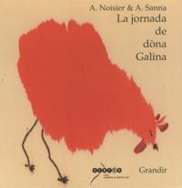 Anne Noisier et Alessandro Sanna - La jornada de dona Galina.