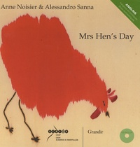 Anne Noisier et Alessandro Sanna - Mrs Hen's Day. 1 CD audio