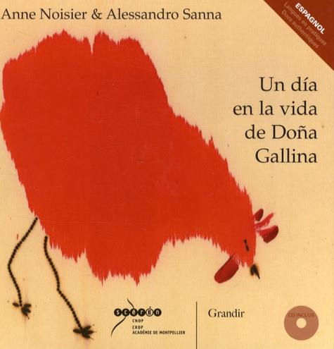 Anne Noisier et Alessandro Sanna - Un dia en la vida de Doña Gallina. 1 CD audio