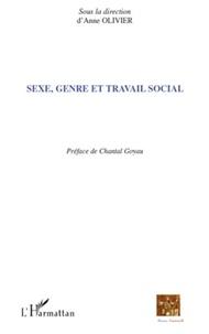 Anne Olivier - Sexe, genre et travail social.