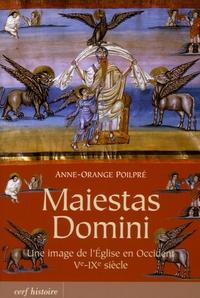 Anne-Orange Poilpré - Maiestas Domini - Une image de l'Eglise en Occident (Ve-IXe siècle).