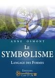 Anne Osmont - Le Symbolisme - Langage des Formes.