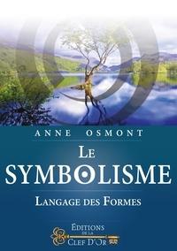 Le Symbolisme - Langage des Formes - Anne Osmont |