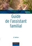 Anne Oui - Guide de l'assistant familial.